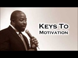 Les Brown: Keys To Self Motivation