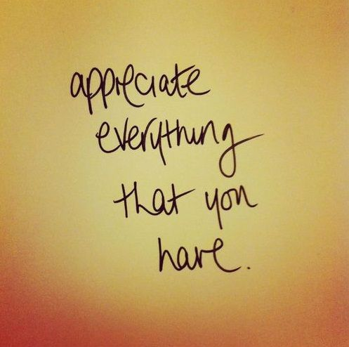 Appreciate everything you have