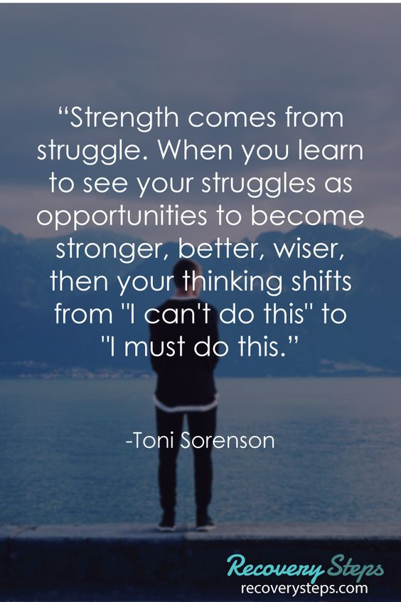Strength comes from struggle. When you learn to see your struggles as opportunities to become st ...