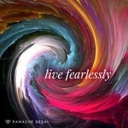 Live fearlessly.