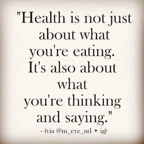 Health is not just about what you're eating. It's also about what you're think ...