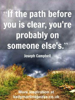 If the path before you is clear, you're probably on someone else's
